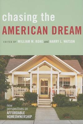 Chasing the American Dream: New Perspectives on Affordable Homeownership