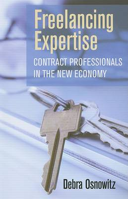 Freelancing Expertise: Contract Professionals in the New Economy