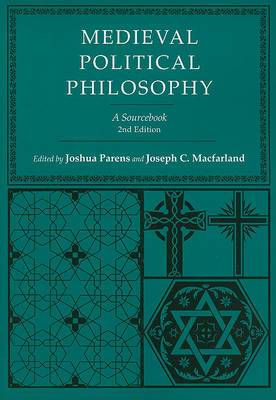Medieval Political Philosophy: A Sourcebook