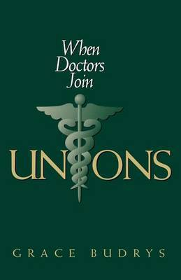 When Doctors Join Unions