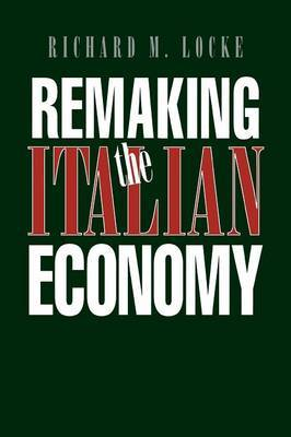 Remaking the Italian Economy