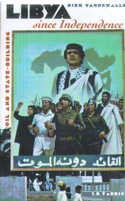 Libya Since Independence: Oil and State-Building