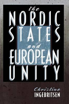 The Nordic States and European Unity