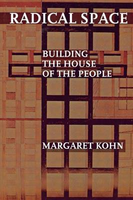 Radical Space: Building the House of the People