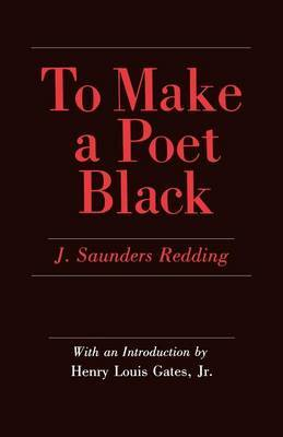To Make a Poet Black
