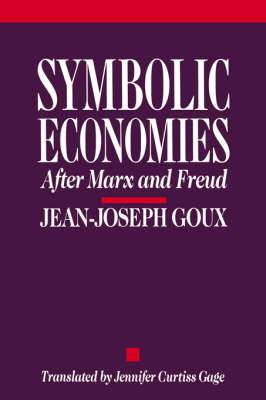 Symbolic Economies: After Marx and Freud