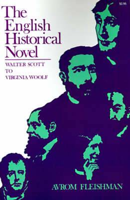 The English Historical Novel: Walter Scott to Virginia Woolf