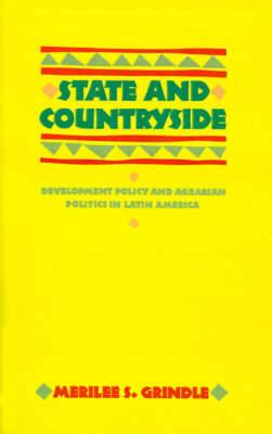 State and Countryside: Development Policy and Agrarian Politics in Latin America
