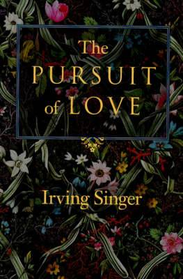 The Pursuit of Love: The Meaning in Life: Volume 2