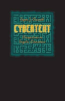 Cybertext: Perspectives on Ergodic Literature