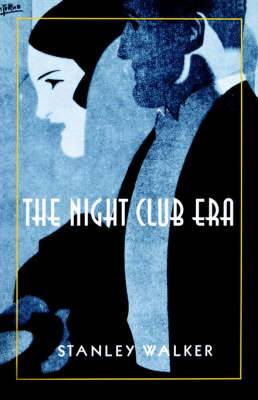 The Night Club Era