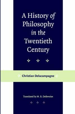 A History of Philosophy in the Twentieth Century