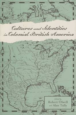 Cultures and Identities in Colonial British America