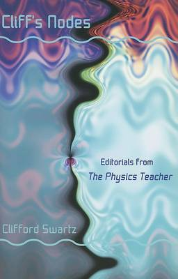 Cliff's Nodes: Editorials from the Physics Teacher