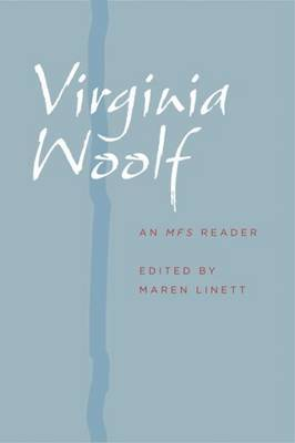 Virginia Woolf: An <I>MFS</I> Reader
