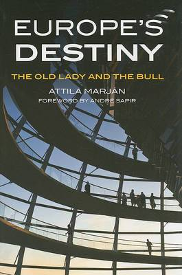 Europe's Destiny: The Old Lady and the Bull