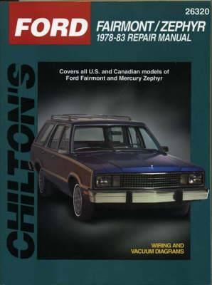 Ford Fairmont/Zephyr Automotive Repair Manual: 78-83
