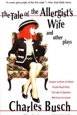The Tale of the Allergist's Wife and Other Plays