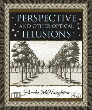 Perspective and Other Optical Illusions