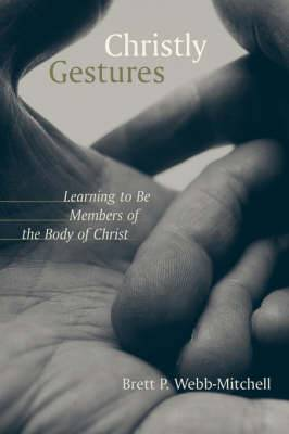 Christly Gestures