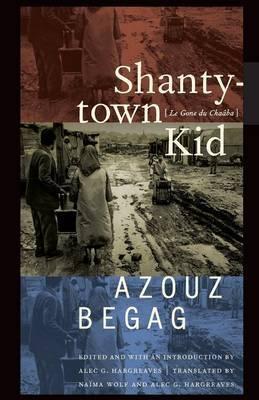 Shantytown Kid: Le Gone Du Chaaba