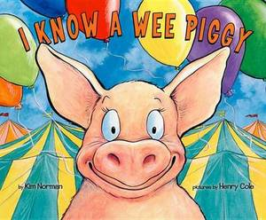 I Know a Wee Piggy