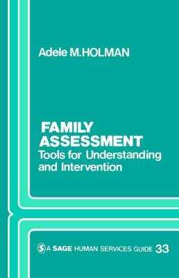 Family Assessment: Tools for Understanding and Intervention