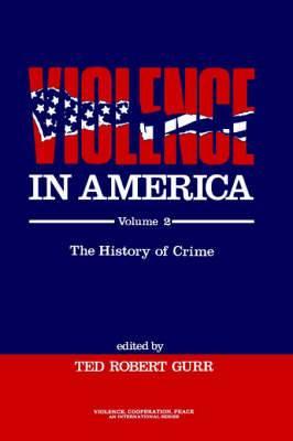 Violence in America: Protest, Rebellion, Reform