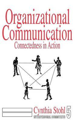 Organizational Communication: Connectedness in Action