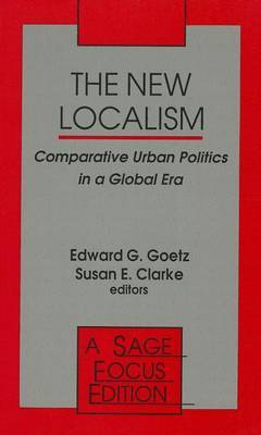 The New Localism: Comparative Urban Politics in a Global Era
