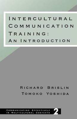 Intercultural Communication Training: An Introduction