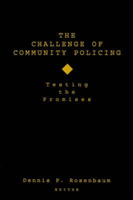 The Challenge of Community Policing: Testing the Promises