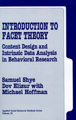 Introduction to Facet Theory: Content Design and Intrinsic Data Analysis in Behavioral Research