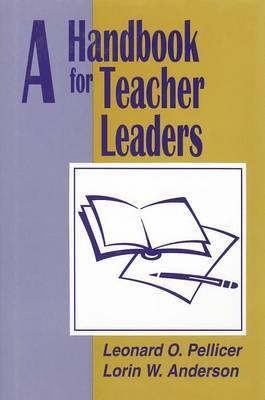 A Handbook for Teacher Leaders