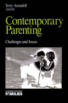 Contemporary Parenting: Challenges and Issues