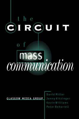 The Circuit of Mass Communication: Media Strategies, Representation and Audience Reception in the AIDS Crisis