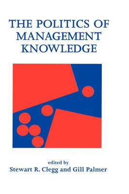 The Politics of Management Knowledge