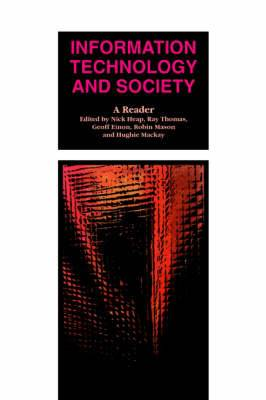 Information Technology and Society: A Reader