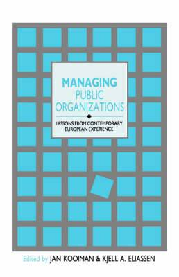 Managing Public Organizations: Lessons from Contemporary European Experience