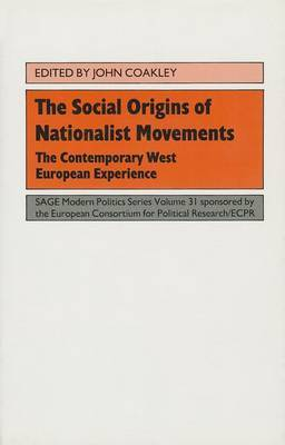 The Social Origins of Nationalist Movements: The Contemporary West European Experience