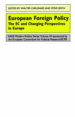 European Foreign Policy: The EC and Changing Perspectives in Europe