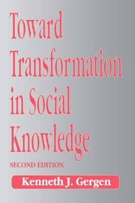 Toward Transformation in Social Knowledge