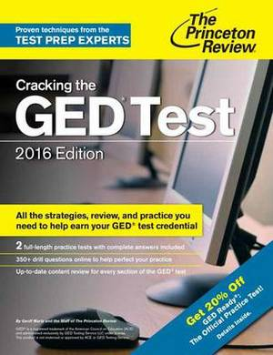 Cracking the GED Test with 2 Practice Exams: 2016 Edition