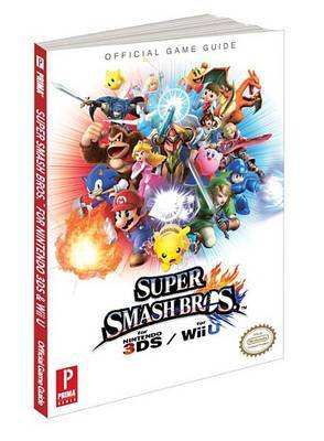 Super Smash Bros. Wii U and 3DS: Prima Official Game Guide