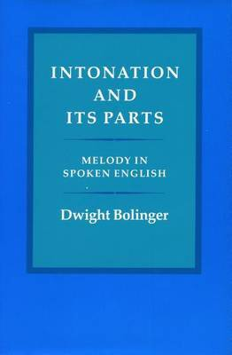 Intonation and Its Parts: Melody in Spoken English