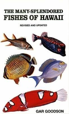 The Many-Splendored Fishes of Hawaii