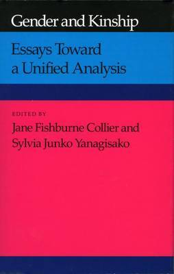 Gender and Kinship: Essays Toward a Unified Analysis