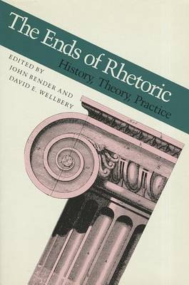 The Ends of Rhetoric: History, Theory, Practice