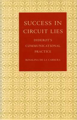 Success in Circuit Lies: Diderot's Communicational Practice