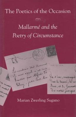 The Poetics of the Occasion: Mallarme and the Poetry of Circumstance